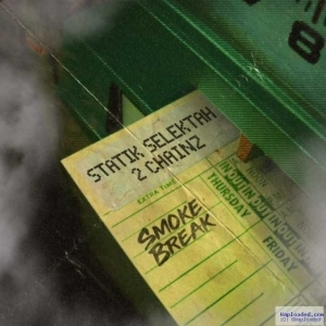 Statik Selektah - Smoke Break ft. 2 Chainz
